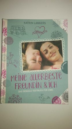"""Rezension zu """"Meine allerbeste Freundin & ich: Das geniale Testbuch für zwei"""""""