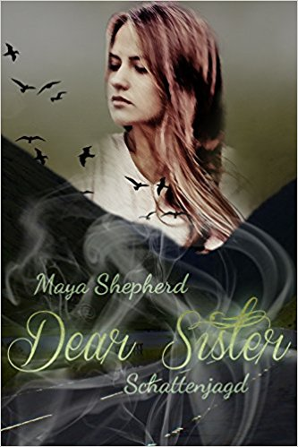 "Rezension zu ""Dear Sister – Schattenjagd"""