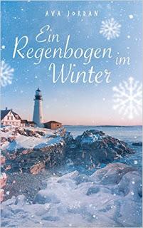 """Rezension zu """"Ein Regenbogen im Winter"""""""