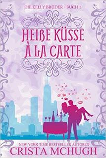 "[Rezension] zu ""Heiße Küsse à la Carte"""
