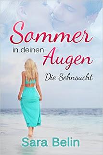 """[Rezension] zu """"Sommer in deinen Augen – Die Sehnsucht"""""""