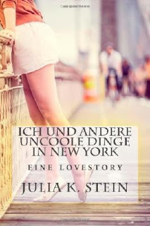 "[Rezension] zu ""Ich und andere uncoole Dinge in New York"""