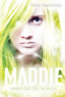 """[Rezension] zu """"Maddie – Immer das Ziel im Blick"""""""