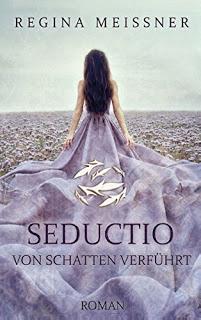 """[Rezension] zu """"Seductio – Von Schatten verführt"""""""