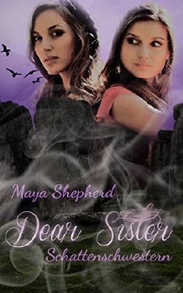 "Rezension zu ""Dear Sister – Schattenschwestern"