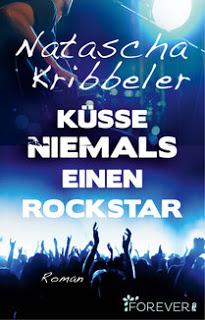 """[Rezension] zu """"Küsse niemals einen Rockstar"""""""