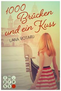 """[Rezension] zu """"1000 Brücken und ein Kuss"""""""