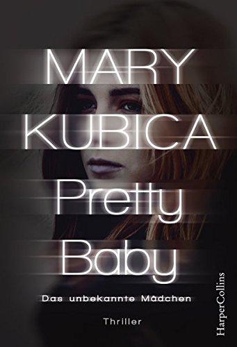 """[Rezension] zu """"Pretty Baby – Das unbekannte Mädchen"""