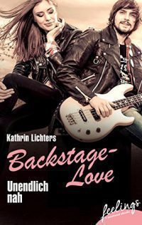 "[Rezension]""Backstage-Love: Unendlich nah"""