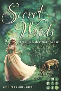 "[Rezension]""Secret Woods – Das Reh der Baronesse"""
