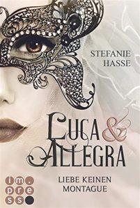 """[Rezension]""""Luca & Allegra – Liebe keinen Montague"""""""