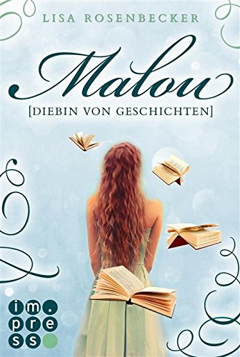 """Rezension zu """"Malou.Diebin der Geschichten"""""""
