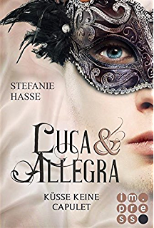 """[Rezension]""""Luca & Allegra – Küsse keine Capulet"""""""