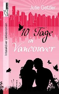 "[Rezension] ""10 Tage in Vancouver"""