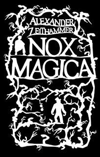 """[Rezension] """"Nox Magica"""""""