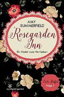 """[Rezension] """"Rosegarden Inn – Ein Hotel zum Verlieben"""""""