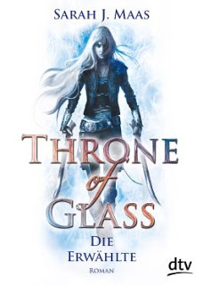 "[Rezension] ""Throne of Glass: Die Erwählte"""