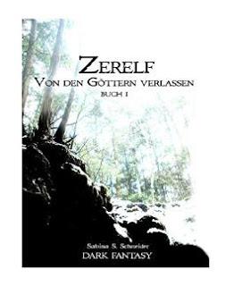 """[Rezension] """"Zerelf – Von den Göttern verlassen"""""""