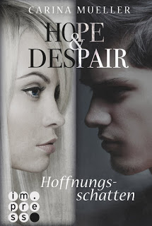 "[Rezension]""Hope & Despair – Hoffnungsschatten"""