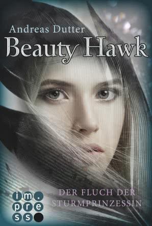 """Rezension zu """"Beauty Hawk: Der Fluch der Sturmprinzessin"""""""