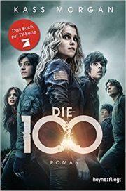 """Rezension zu """"Die 100"""""""