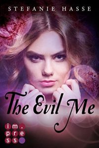 "[Rezension] ""The Evil Me"""