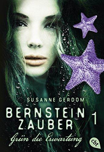 """Rezension zu """"Bernsteinzauber – Grün die Erwartung"""
