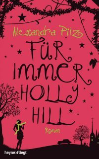 """Rezension zu """"Für immer Hollyhill"""""""