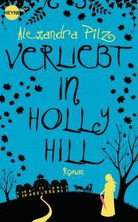 """Rezension zu """"Verliebt in Hollyhill"""""""