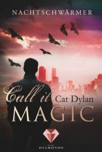 "[Rezension] ""Call it Magic: Nachtschwärmer"""