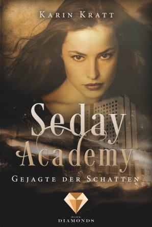 """[Rezension] """"Seday Academy- Gejagte der Schatten"""""""