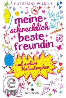 """Rezension zu """"Meine schrecklich beste Freundin und andere Katastrophen"""""""