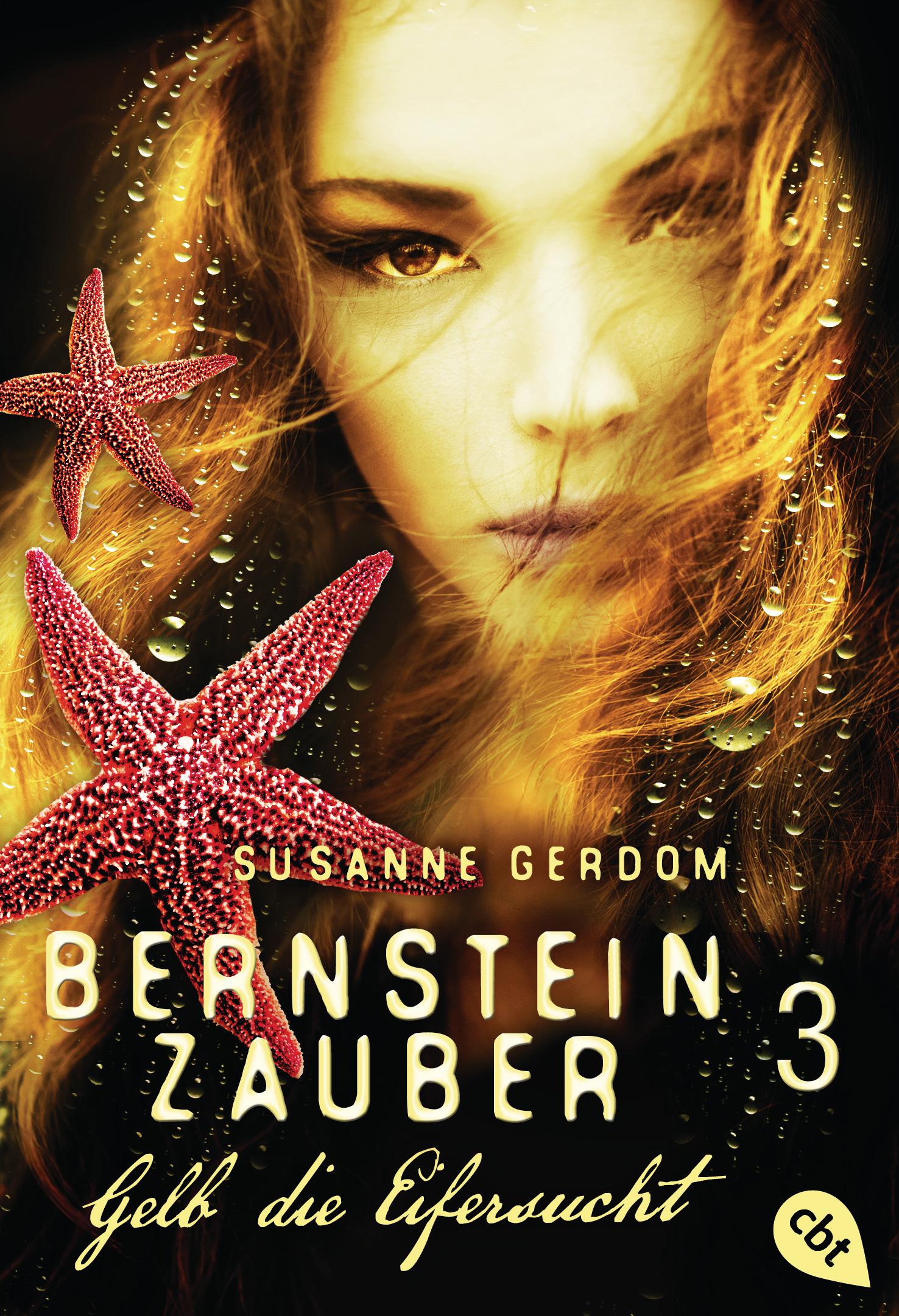 """[Rezension] """"Bernsteinzauber 3 – Gelb die Eifersucht"""""""