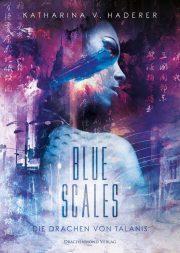 """[Rezension] """"Blue Scales – Die Drachen von Talanis"""""""