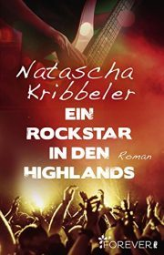"[Rezension] ""Ein Rockstar in den Highlands"""