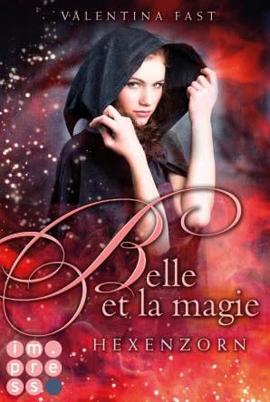 """[Rezension] """"Belle et la Magie: Hexenzorn"""""""