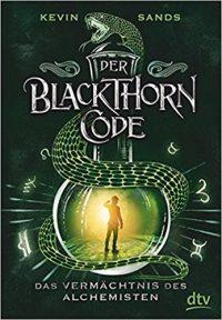 """Rezension zu """"Der Blackthorn-Code: Das Vermächtnis des Alchemisten"""""""