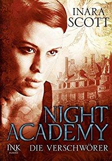 """[Rezension] """"Night Academy: Die Verschwörer"""""""