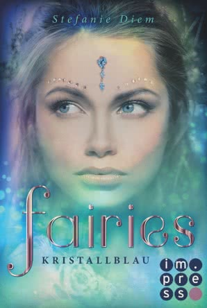 "[Rezension] ""Fairies: Kristallblau"""