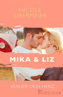 """Rezension zu """"Mika & Liz – Verlier dein Herz"""""""