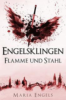 "[Rezension] ""Engelsklingen: Flammen aus Stahl"""