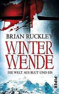 """[Rezension] """"Winterwende: Die Welt aus Blut und Eis"""""""