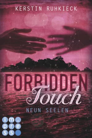 "[Rezension]""Forbidden Touch: Neun Seelen"""