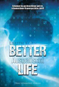 "[Rezension] ""Better Life: Ausgelöscht"""