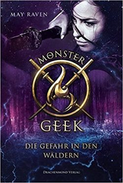 "[Rezension] ""Monster Geek: Die Gefahr in den Wäldern"""