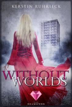 "[Rezension]""Without Worlds"""