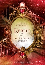 "[Rezension] ""Rebell: Gläserne Stille"""