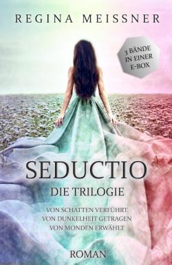 "Coverenthüllung zu ""Seductio – Die Trilogie"" (Sammelband)"