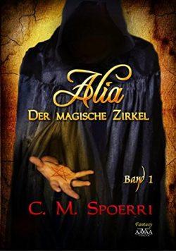 """[Rezension]""""Alia: Der Magische Zirkel"""""""