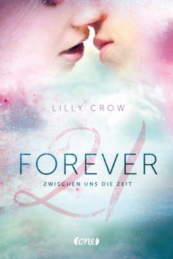 """[Rezension] """"Forever 21: Zwischen uns die Zeit"""""""